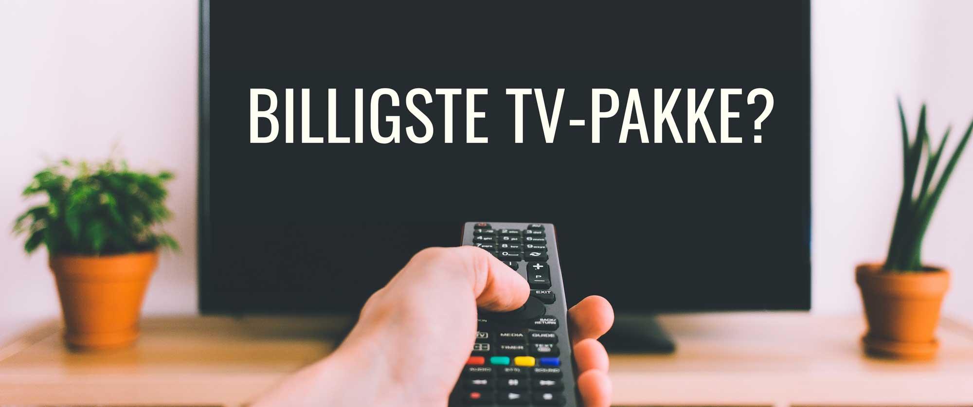 Hvad er den billigste TV-pakke?